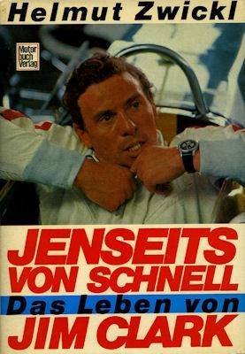 Helmut Zwickl Jemseits von schnell, das Leben von Jim Clark 1968