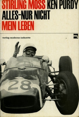 Ken W. Purdi Stirling Moss, Alles nur nicht mein Leben 1960er Jahre