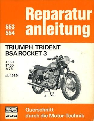 Triumph Trident / BSA Rocket 3 Reparaturanleitung 1970er Jahre