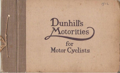 Dunhills Motorities for Motor Cyclists Katalog ca. 1912