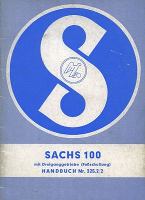 Sachs 100 Bedienungsanleitung ca. 1962