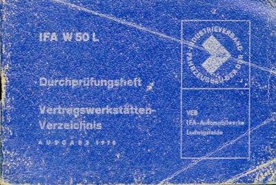IFA W 50 L Durchprüfungsheft 1970