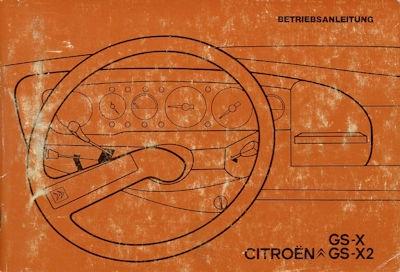 Citroen GS-X GS-X2 Bedienungsanleitung 1970er Jahre
