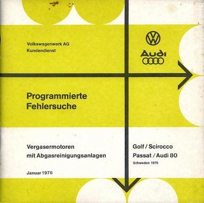 VW Golf 1 u.a. Reparaturanleitung 1976