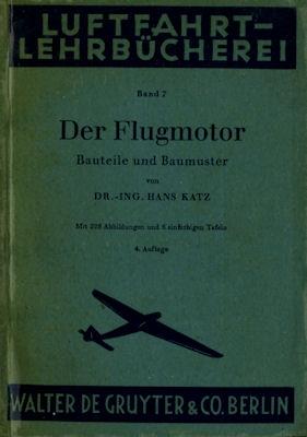 Luftfahrt Lehrbücherei Bd.7 Der Flugmotor 1943
