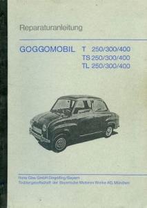 BMW Glas Goggomobil Reparaturanleitung ca. 1968 KOPIE!