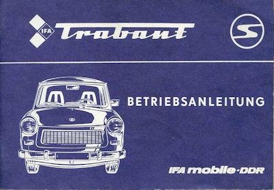 Trabant 601 Bedienungsanleitung 11.1985