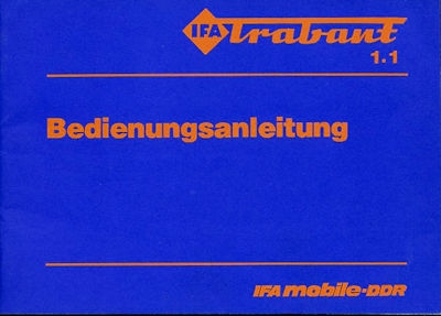 Trabant 1,1 Bedienungsanleitung 7.1988