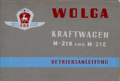 Wolga M 21 K + M 21 E Bedienungsanleitung 1964