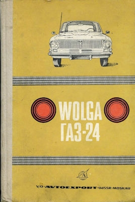 Wolga GAZ-24 Bedienungsanleitung 1970er Jahre