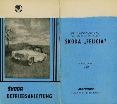 Skoda Felicia Bedienungsanleitung 1959