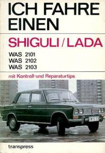 Ich fahre einen Schiguli / Lada 1976