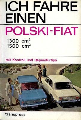 Ich fahre einen Polski-Fiat 1300 1500 1973