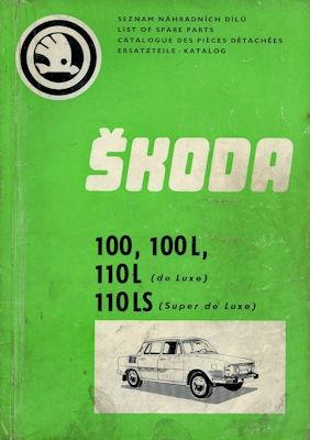 Skoda 100 100L 110L + 110LS Ersatzteilliste 1973-1975