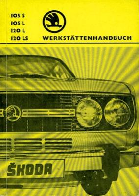 Skoda 105 S / L + 120 L / LS Reparaturanleitung 1976