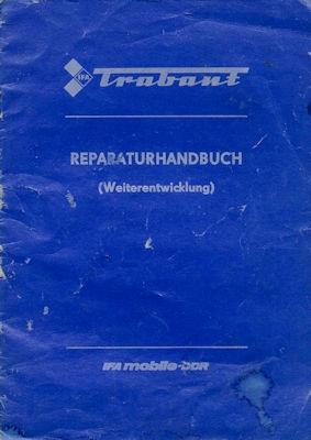 Trabant 601 Reparaturanleitung Weiterentwicklung 4.1986