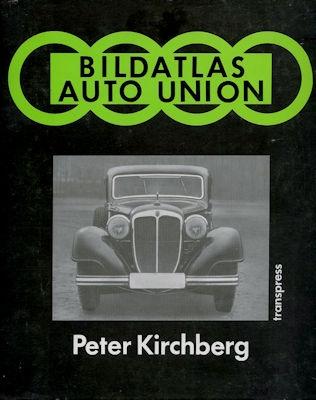 Peter Kirchberg Auto-Union Bildatlas 1987