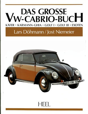 Heel Das große VW Cabrio-Buch 1993