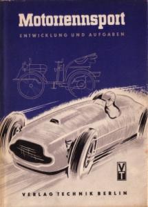 Motorrennsport Entwicklung u. Aufgaben 1952
