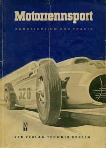 Motorrennsport II Konstruktion und Praxis 1953