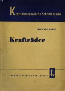 Michael Heise Kraftfahrttechn. Schriftenreihe: Krafträder 1953