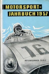 Rosenhammer / Thiele Das neue Motorsport Jahrbuch 1957