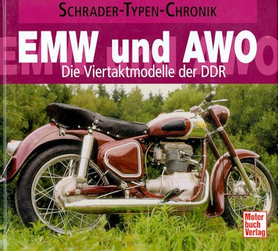 Schrader Typen Chronik EMW und AWO von 2011