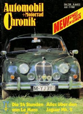 Automobil und Motorrad Chronik 1982 Heft 7