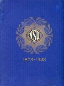 NSU 1873 - 1923 Firmenchronik