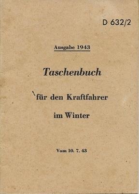 Taschenbuch für den Kraftfahrer im Winter D632/2 7.1943