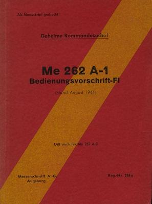 Messerschmitt ME 262 A-1 Bedienungsanleitung 8.1944 Reprint