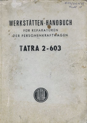 Tatra 2-603 Reparaturanleitung 1971