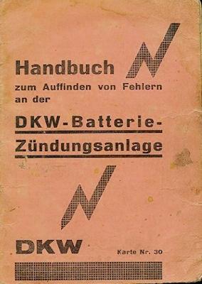 DKW Batterie-Zündungsanlage Bedienungsanleitung 1930er Jahre