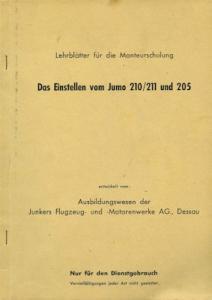 Junkers Das Einstellen vom Jumo 210/211 und 205 1940er Jahre
