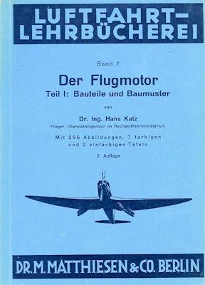 Luftfahrt Lehrbücherei Bd.7 Der Flugmotor 1940