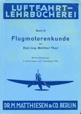 Luftfahrt Lehrbücherei Bd.15 Flugmotorenkunde 1941