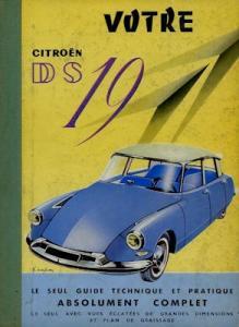 Ihr Citroen DS 19 Die einzige technische und praktische Anleitung 1959