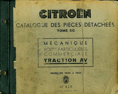 Citroen Traction Avant 7 / 11 Ersatzteilliste Catalogue des pieces 1934-1950 f