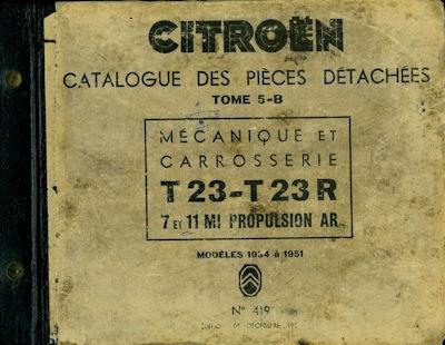 Citroen T 23 / T 23R Ersatzteilliste Catalogue des pieces 1934-1951