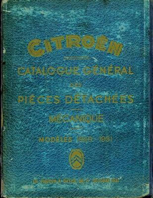 Citroen Modelle Modèles 1929-1931 Ersatzteilliste Catalogue général des pieces 1931 f