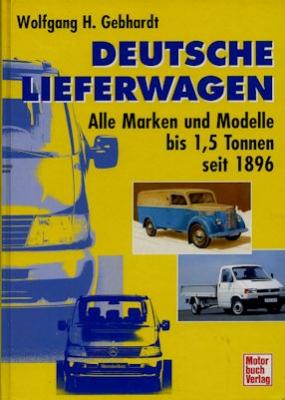Wolfgang H. Gebhardt Deutsche Lieferwagen 1998