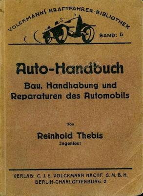 Volckmanns Kraftfahrer Biblothek Bd.05 Reparatur des Automobils 1924