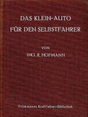 Volckmanns Kraftfahrer Biblothek Bd.10 Das Klein-Auto für den Selbstfahrer 1925