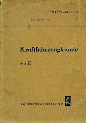 Jachmann - Schröter Kraftfahrtzeugkunde Teil 2 1953