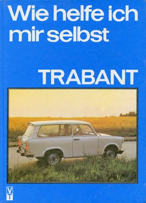 Trabant 601 Reparatusanleitung 1987