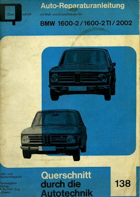 BMW 1600-2 / 1600-2 TI / 2002 Reparaturanleitung 1960er Jahre