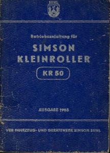 Simson Kleinroller KR 50 Bedienungsanleitung 1963