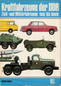 Oswald, Werner Kraftfahrzeuge der DDR, Zivil- u. Militärfahrzeuge 1975