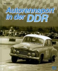 Horst Ihling Autorennsport in der DDR 2013