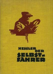 Hessler, Rudolf Der Selbstfahrer 1926